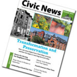 Transformation and Preservation, in the Latest Civic News