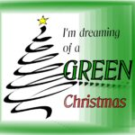 'Tis the Season to be Greener