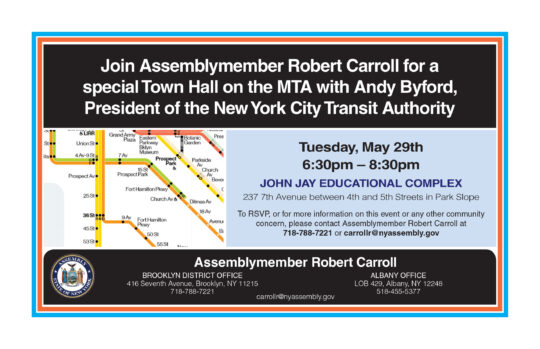 Tues May 29: Assemblymember Robert Carroll To Host Town Hall on the MTA