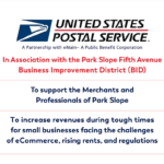 Park Slope Civic Council's Small Business Committee Presents an Initiative of the United States Postal Service in Association with the Park Slope Fifth Avenue BID